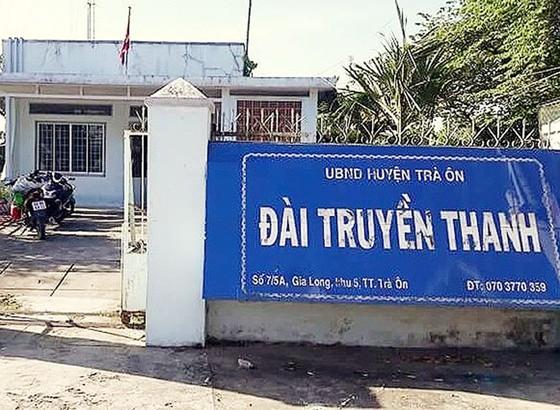 """""""Ngắt ngân sách"""" hơn 140 triệu đồng, Trưởng Đài Truyền thanh huyện Trà Ôn bị đề nghị kỷ luật Đảng  ảnh 1"""
