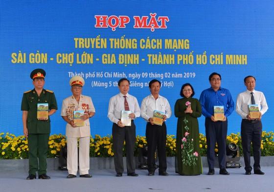 Họp mặt truyền thống Cách mạng Sài Gòn - Chợ Lớn - Gia Định - TPHCM ảnh 7