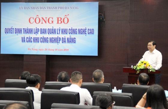 Đà Nẵng thành lập Ban quản lý Khu công nghệ cao và các Khu công nghiệp ảnh 1