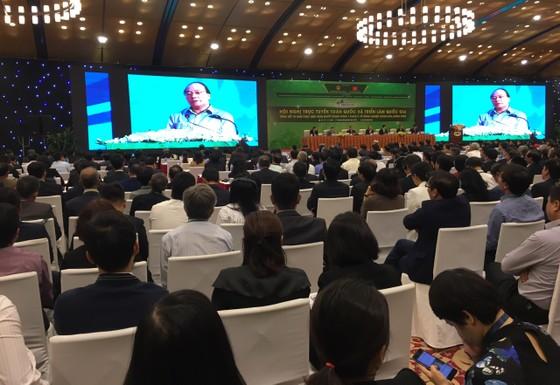 """Thủ tướng Nguyễn Xuân Phúc chủ trì hội nghị tổng kết 10 năm """"tam nông"""" ảnh 1"""