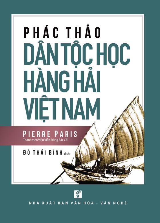 Ra mắt Phác thảo dân tộc học hàng hải Việt Nam ảnh 1