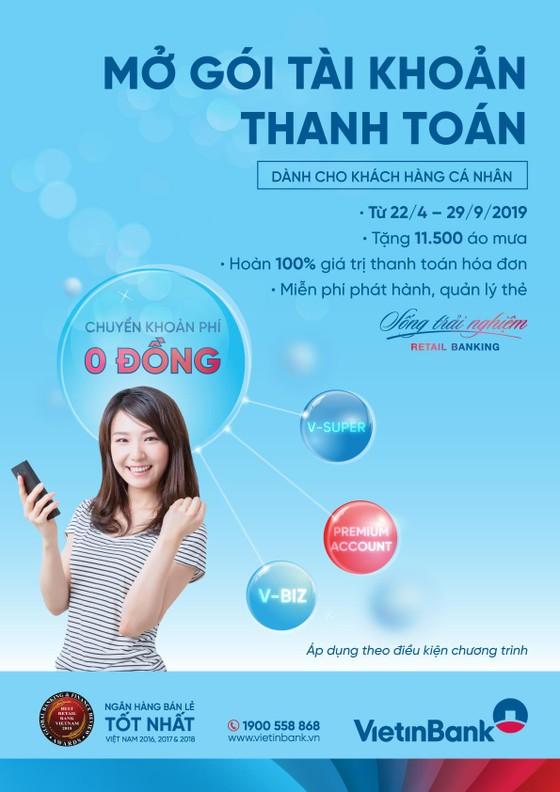 Tận hưởng ưu đãi ngập tràn với Gói tài khoản thanh toán VietinBank  ảnh 1