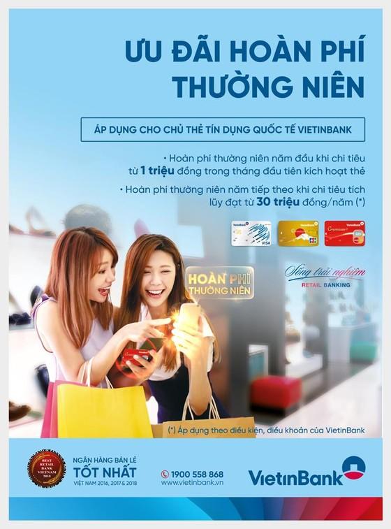 Ưu đãi hoàn phí thường niên cho chủ thẻ tín dụng quốc tế VietinBank ảnh 1