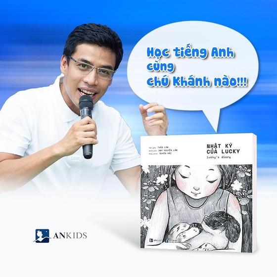 """""""Nhật ký của Lucky"""": Món quà cho các gia đình Việt  ảnh 4"""