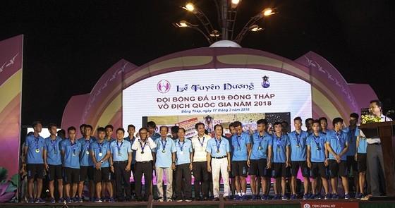 Đồng Tháp tổ chức tuyên dương các cầu thủ vô địch U19 Quốc gia ảnh 1