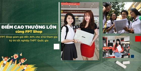FPT Shop giảm 30% sản phẩm cho thí sinh tham gia kỳ thi tốt nghiệp THPT Quốc gia ảnh 1