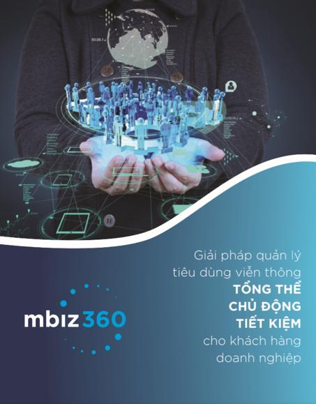 """mbiz360 , """"trợ thủ"""" đắc lực quản lý tiêu dùng viễn thông cho doanh nghiệp ảnh 1"""