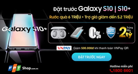 FPT Shop tặng bộ quà 6 triệu đồng cho khách đặt trước Galaxy S10   S10+  ảnh 2