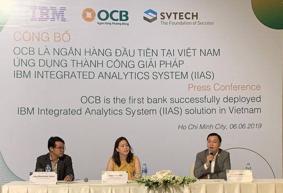 OCB và IBM triển khai thành công hệ thống IIAS đầu tiên trong hệ thống ngân hàng tại Việt Nam ảnh 1