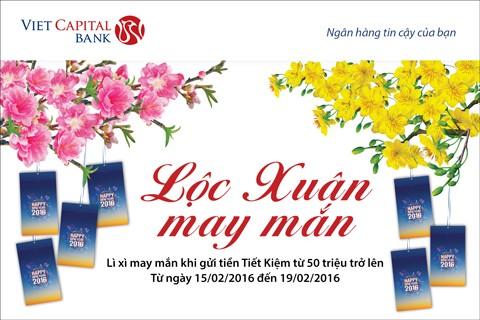 """Nhận """"Lộc Xuân may mắn"""" đầu năm cùng Viet Capital Bank ảnh 1"""