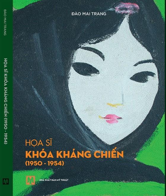 Sách Họa sĩ khóa Kháng chiến (1950-1954) bị tố sai lệch thông tin cố hoạ sĩ Nguyễn Trọng Kiệm ảnh 1
