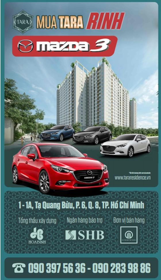 Cơ hội nhận Mazda 3 khi sở hữu căn hộ Tara Residence ảnh 1