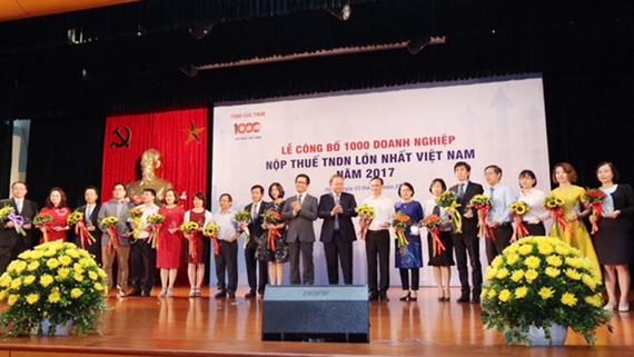 Lễ công bố danh sách 1.000 doanh nghiệp nộp thuế TNDN lớn nhất Việt Nam năm 2017