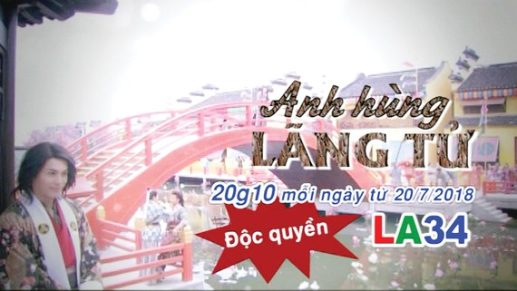 """""""Anh hùng lãng tử"""" - phim giờ vàng độc quyền trên truyền hình Long An (LA34)"""