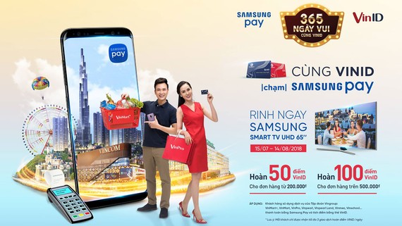15 siêu phẩmSmart TV UHD 65inch vẫn đang chờ cácchủ thẻ VinID thanh toán bằng Samsung Paytại VinMart, VinMart+ và VinPro