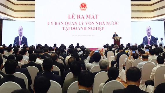 Thủ tướng Nguyễn Xuân Phúc phát biểu tại lễ ra mắt Ủy ban Quản lý vốn nhà nước tại doanh nghiệp
