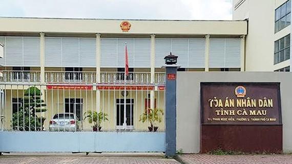 Tòa án nhân dân tỉnh Cà Mau