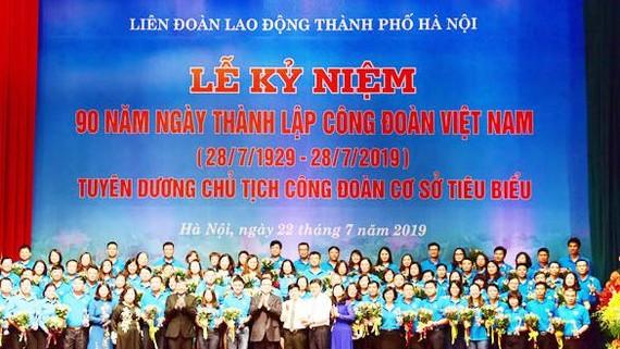 Tuyên dương 90 chủ tịch công đoàn cơ sở tiêu biểu, xuất sắc trong phong trào công nhân, viên chức, lao động, hoạt động Công đoàn.