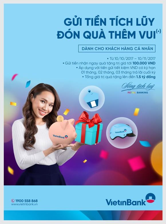 Nhận quà khi gửi tiền tiết kiệm tại VietinBank ảnh 1