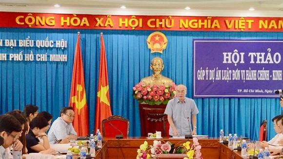 Đoàn ĐBQH TPHCM tổ chức hội thảo góp ý cho dự án Luật Đơn vị hành chính - kinh tế đặc biệt