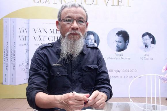 Nhà nghiên cứu Phan Cẩm Thượng: Tôi muốn viết như một người sống ở chính nơi đó ảnh 1